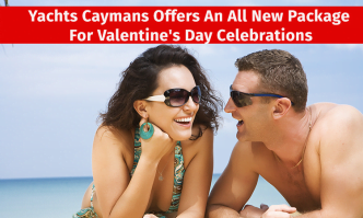 Yachts Caymans Offers All New Package For Valentine's Day Celebrations