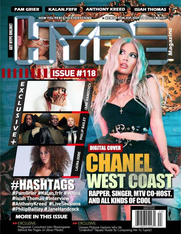 Rapper, Singer and Television personality Chanel West Coast Covers Spring Issue of The Hype Magazine