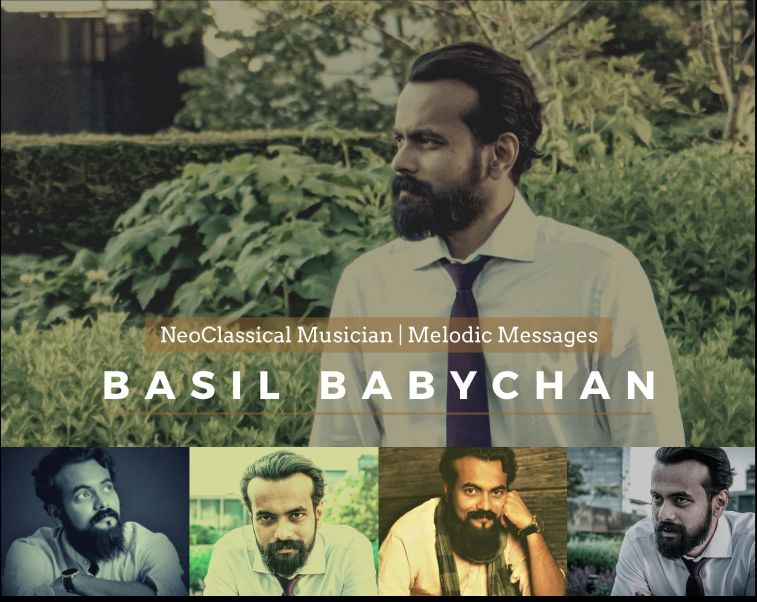Neoclassical Music Artist, Basil Babychan, infuses hope throughout his melodic musical expressions