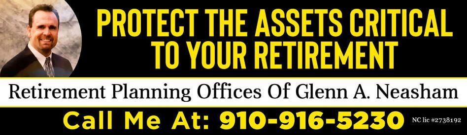 Retirement Planning Offices of Glenn A. Neasham is open for business in Aberdeen,Southern Pines area